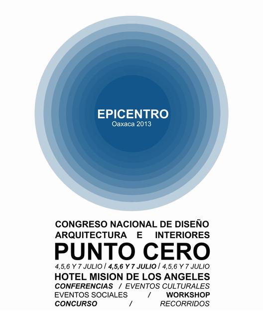 Congreso Epicentro Oaxaca / Punto Cero