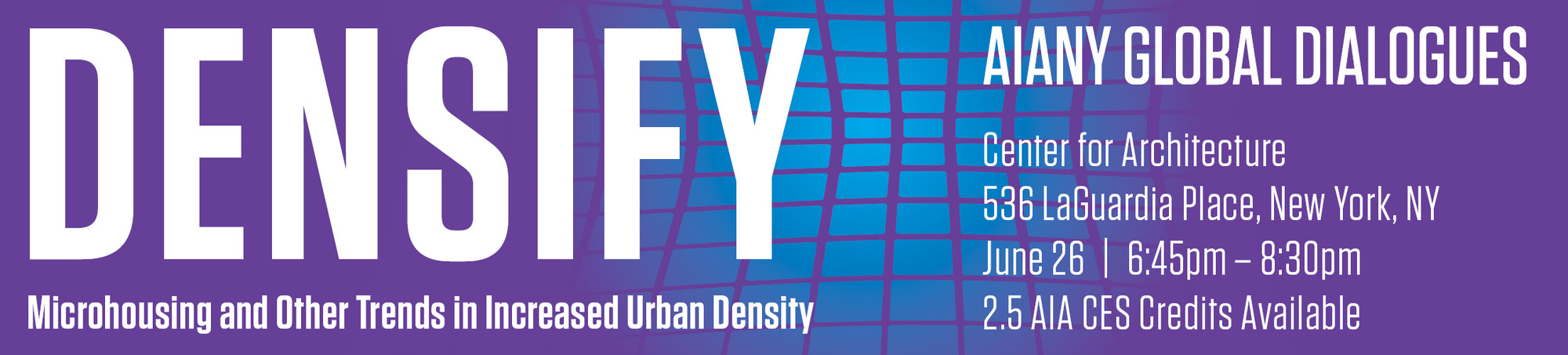'Densify' Discussion at the Center for Architecture, Courtesy of AIA New York