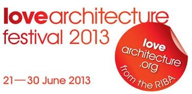 Love Architecture Festival 2013, Courtesy of RIBA
