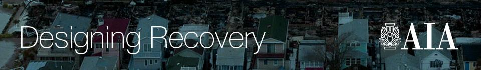 Design Recovery: Concurso de Viviendas de Post-Desastres