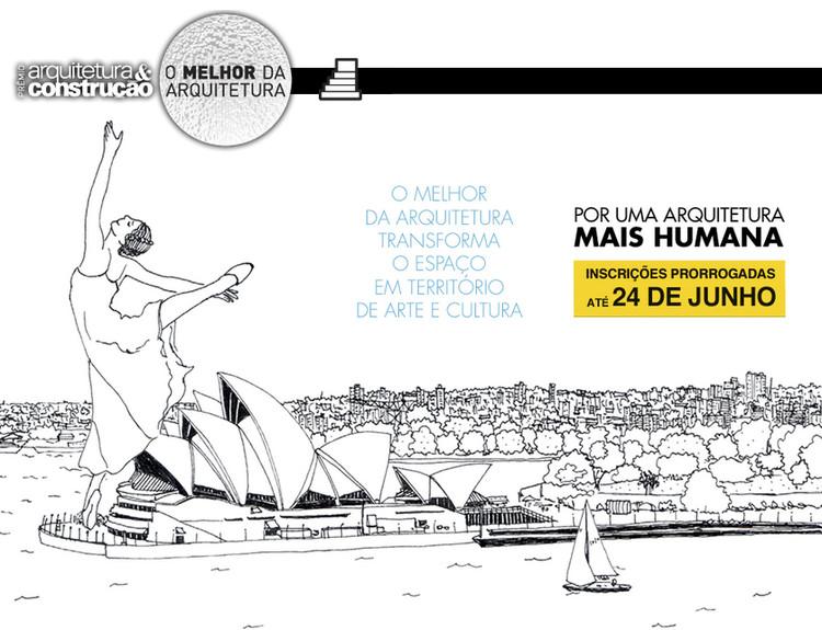 """Inscrições para o Prêmio """"O Melhor da Arquitetura 2013"""" foram prorrogadas até 24 de junho"""