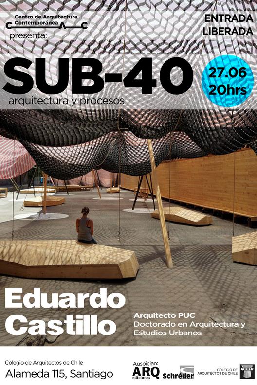 Charla SUB-40 arquitectura y procesos / Eduardo Castillo