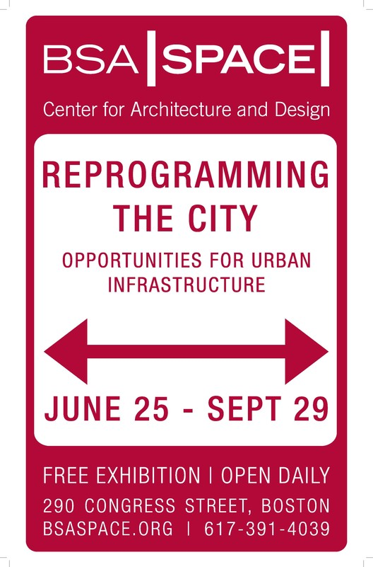 'Reprogramming the City: Opportunities for Urban Infrastructure' Exhibition, Courtesy of BSA Space
