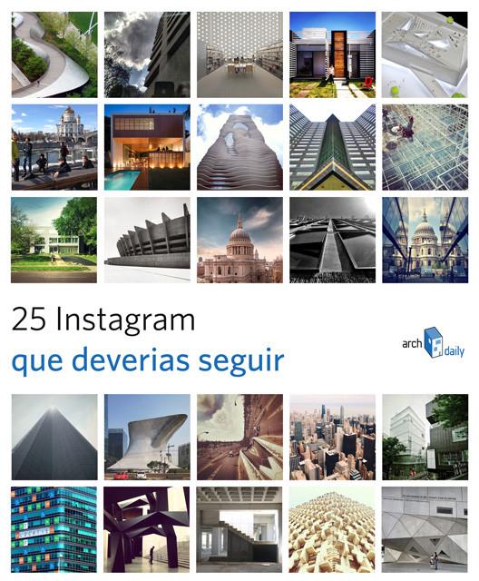 25 contas Instagram que você deveria seguir, Cortesia de archdaily