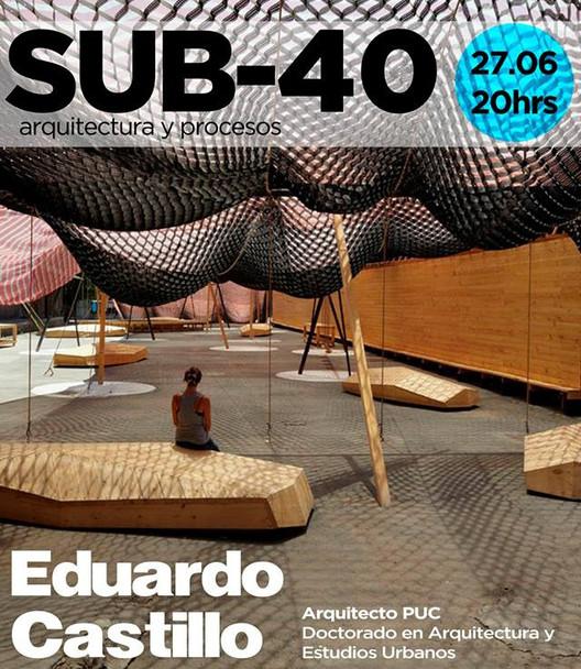 Conferencia Sub-40 Eduardo Castillo, Cortesía de CAC