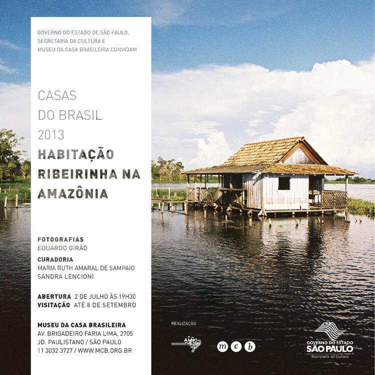 """Exposição """"Habitação ribeirinha na Amazônia"""" no Museu da Casa Brasileira"""