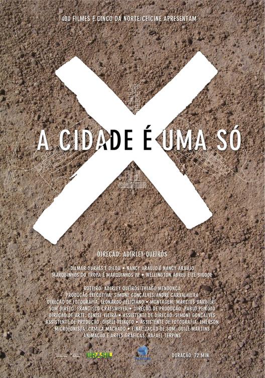 """Filme """"A Cidade É Uma Só?"""" / Brasília e a Campanha de Erradicação de Invasões"""