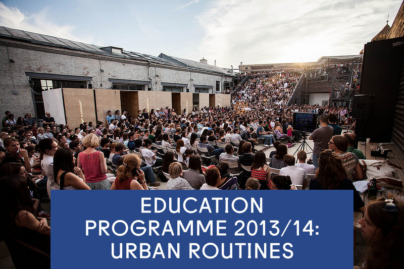 Strelka Institute Education Programme 2013/14: Urban Routines