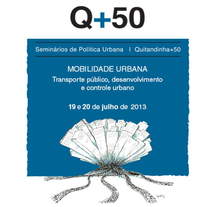 Programação da 5ª edição do Seminário Q+50 – Mobilidade Urbana