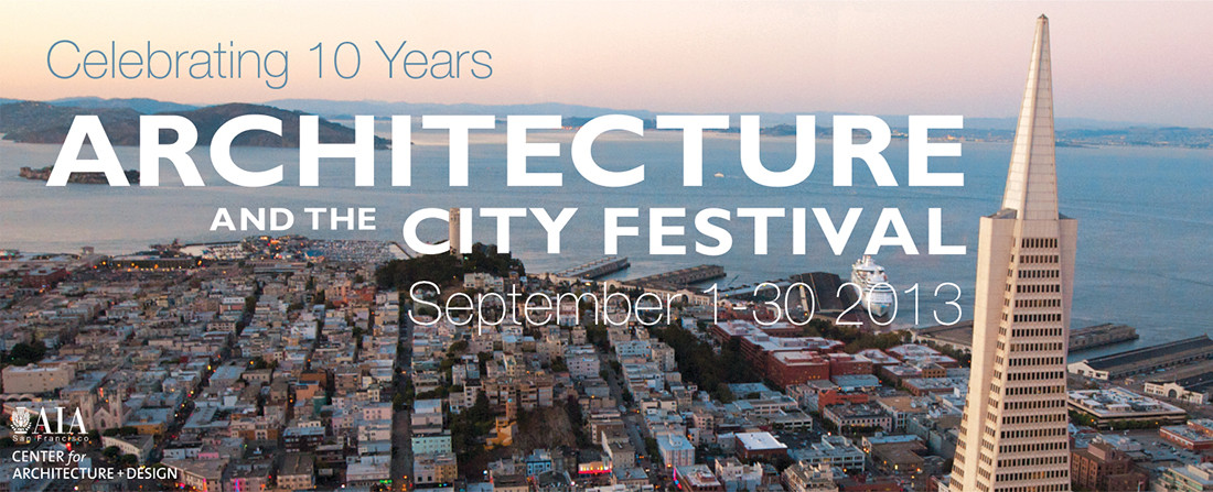 Architecture and the City Festival, Courtesy of AIA San Francisco
