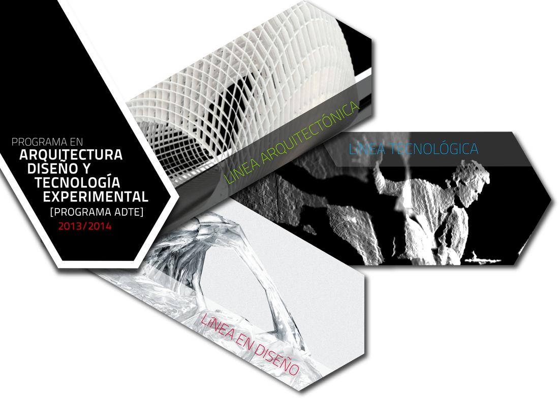 Programa de arquitectura dise o y tecnolog a experimental 2013 2014 facultad de arquitectura - Arquitectura y diseno ...