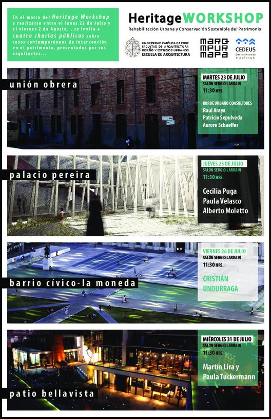 Heritage Workshop: Rehabilitación Urbana y Conservación Sostenible del Patrimonio / Conferencias Abiertas en Santiago