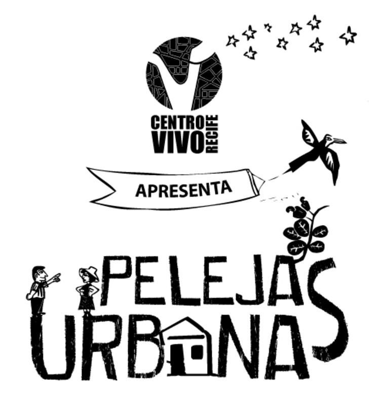 Centro Vivo Recife – Pelejas Urbanas