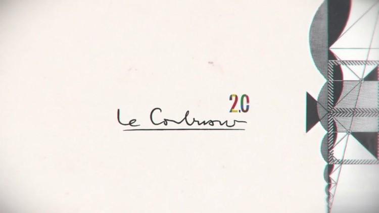 VIDEO: Le Corbusier 2.0