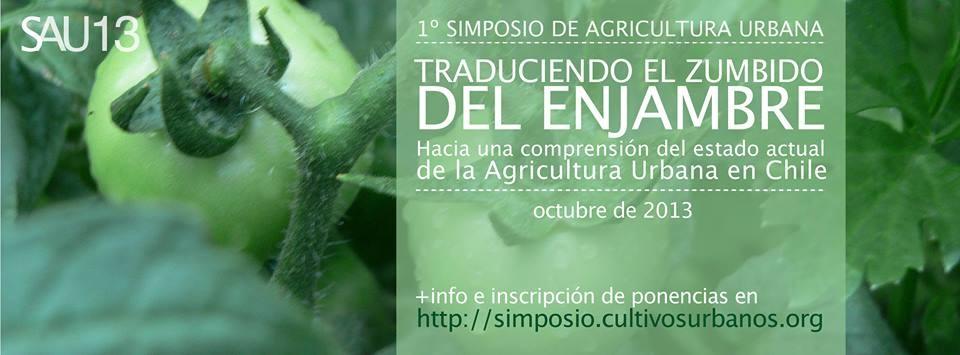 Primer Simposio de Agricultura Urbana SAU 2013, Courtesy of Cultivos Urbanos