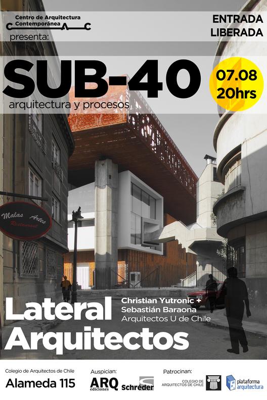 Ciclo SUB-40 Arquitectura y Procesos: Lateral Arquitectos