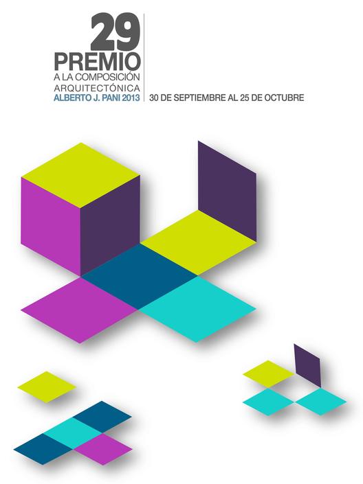 Abierta la convocatoria para el 29 Premio a la Composición Arquitectónica Alberto J. Pani 2013, Courtesy of Facultad de Arquitectura UNAM