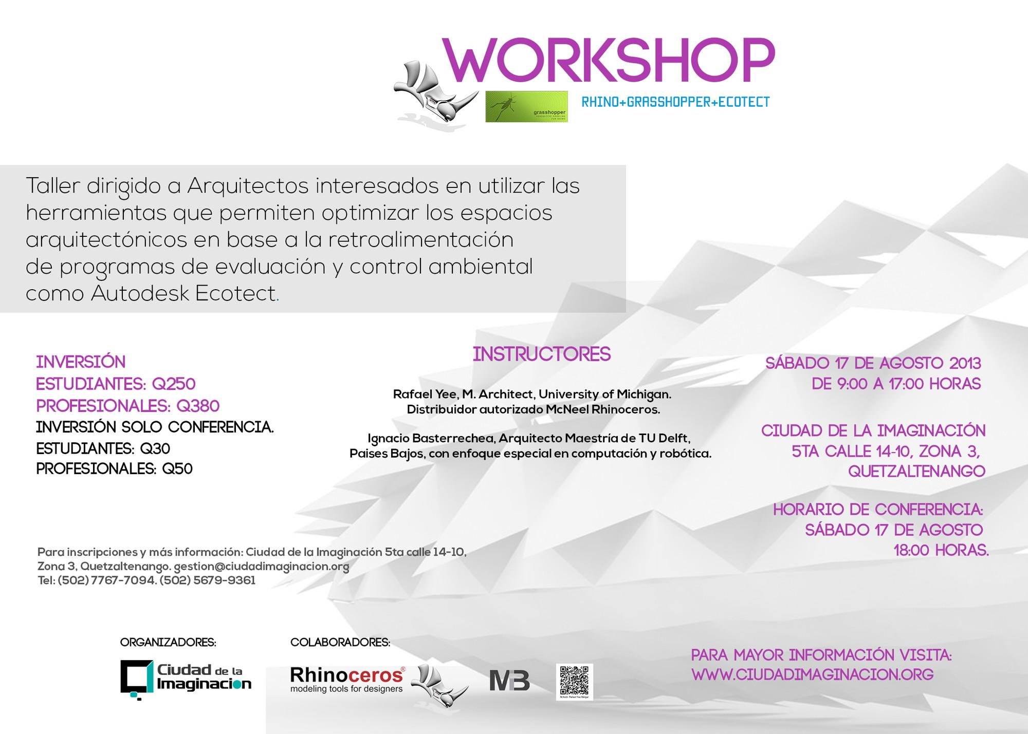 Workshop en Guatemala / RHINO+GRASSHOPPER+ECOTECT [¡Sorteamos un Cupo!]