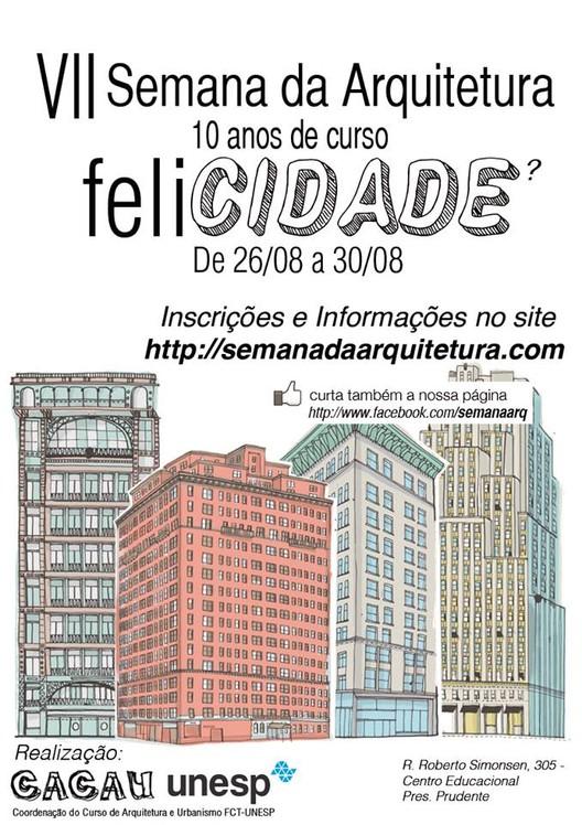 VII Semana da Arquitetura e do Urbanismo / UNESP Presidente Prudente