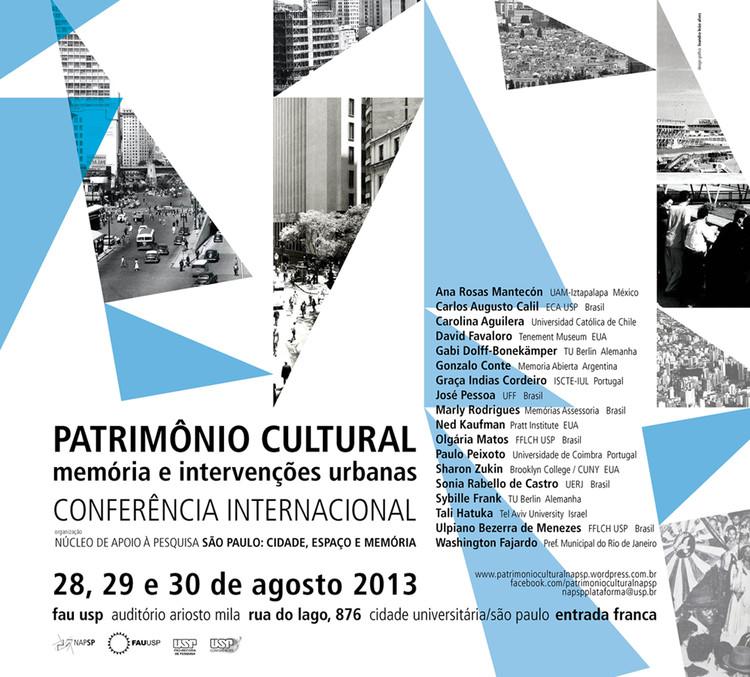 """Conferência internacional """"Patrimônio Cultural: memória e intervenções urbanas"""""""