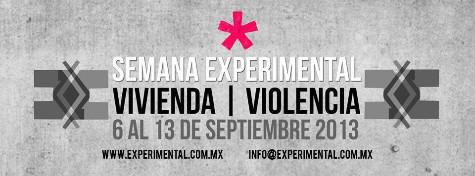 """Primera Semana Experimental """"Vivienda y Violencia"""""""