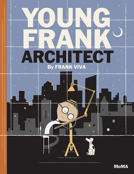Cover of Young Frank, Architect, published by The Museum of Modern Art