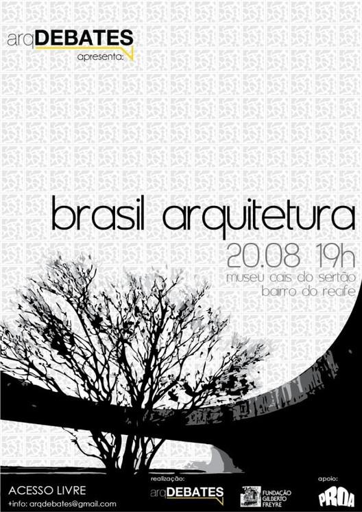Debate com escritório Brasil Arquitetura no arqDEBATES em Recife, Cortesia de arqDEBATES