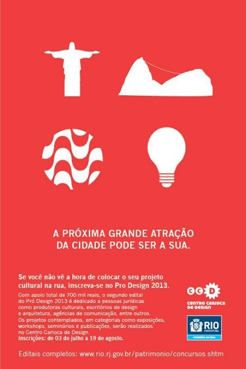 O Instituto Rio Patrimônio da Humanidade prorrogou as inscrições para o edital Pró-Design 2013