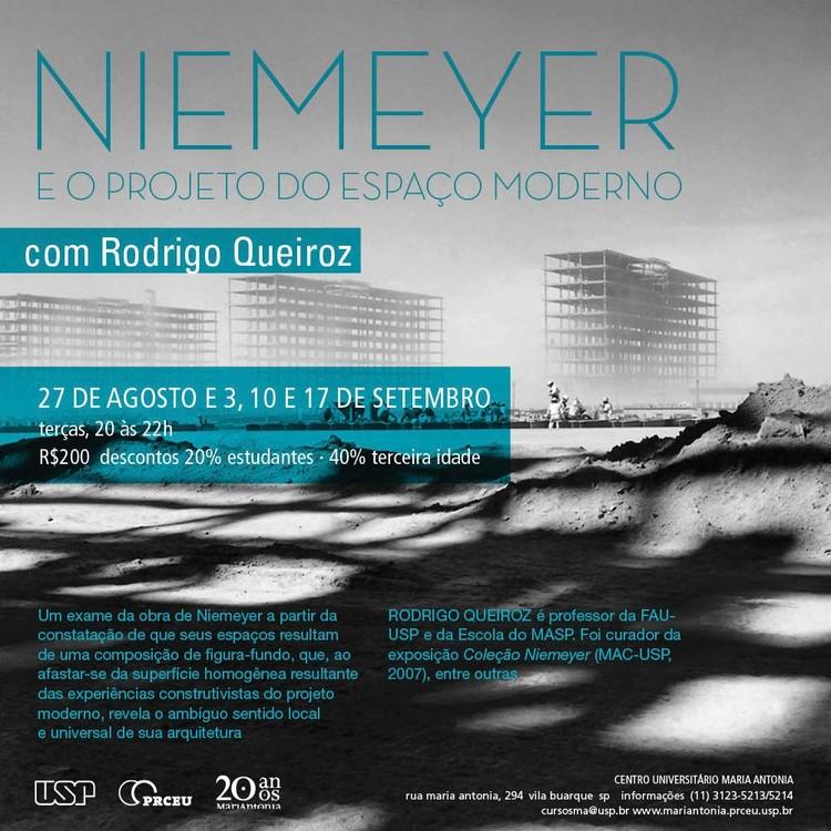 """Curso """"Oscar Niemeyer e o projeto do espaço moderno"""" no Centro Universitário Maria Antonia"""