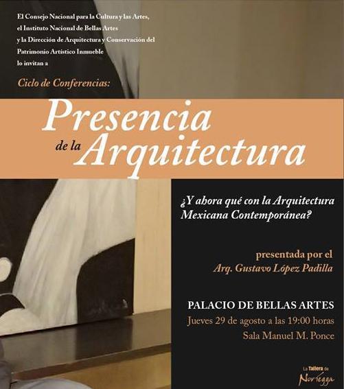 Ciclo de Conferencias: Presencia de la Arquitectura en el Palacio de Bellas Artes, Cortesía de CONACULTA