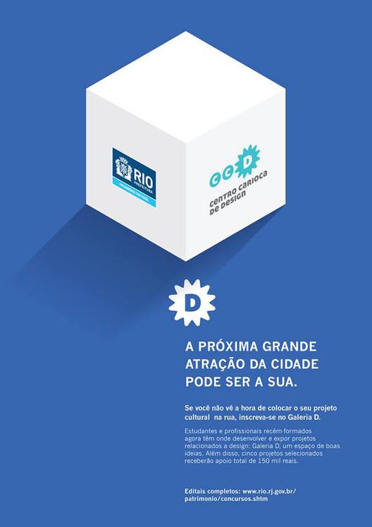 Prorrogadas as inscrições de projetos para a ocupação da Galeria D no Rio