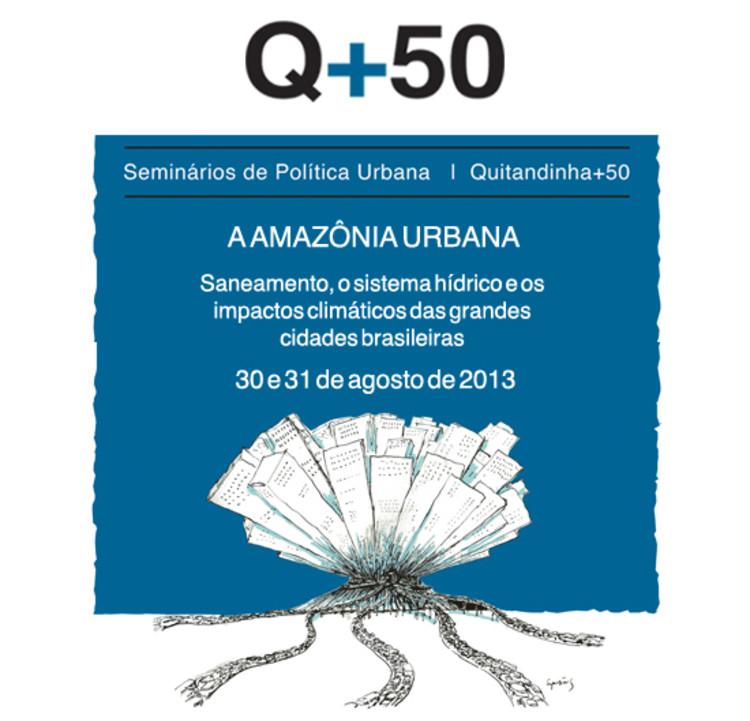 Seminários de Política Urbana Q+50: a Amazônia urbana