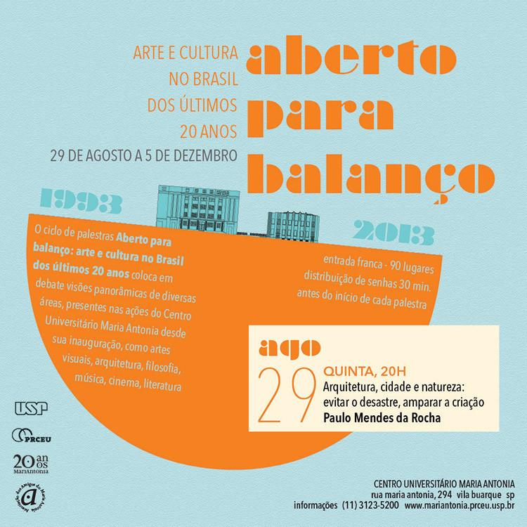 "Paulo Mendes da Rocha abre o ciclo de palestras ""Aberto para balanço"", Cortesia de Centro Universitário Maria Antonia"