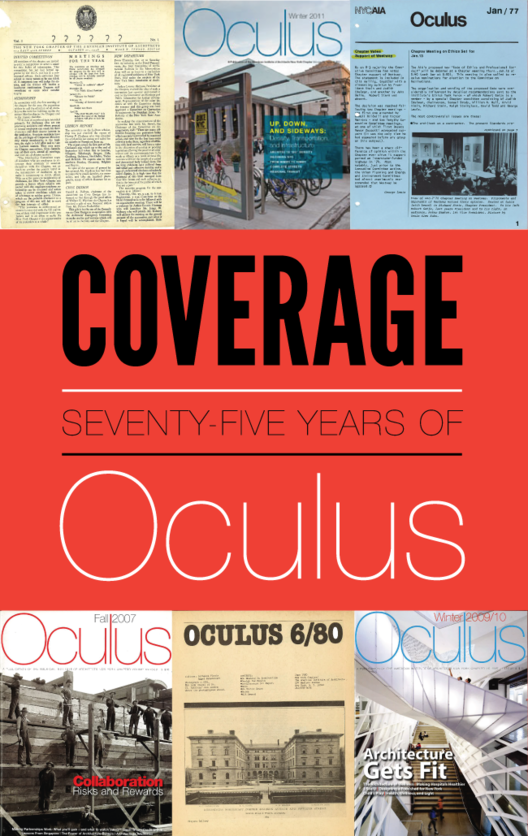 'Coverage: Seventy-Five Years of Oculus' Exhibition, Courtesy of AIA New York