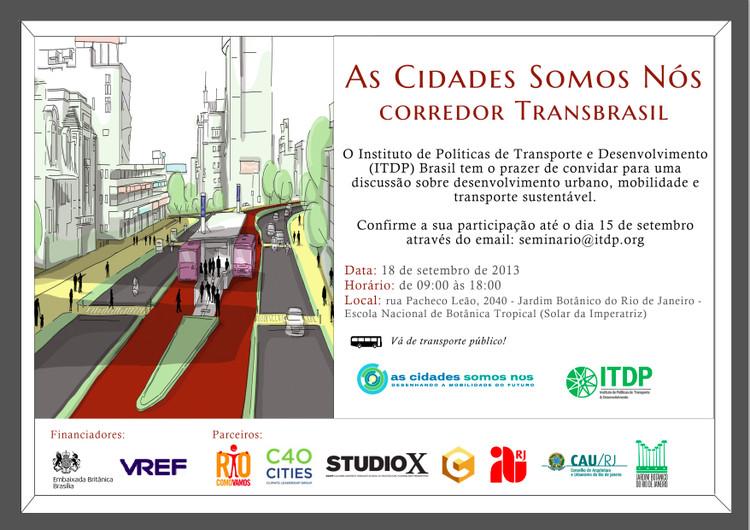 "Debate ""As Cidades Somos Nós – Corredor Transbrasil"", no Rio de Janeiro"