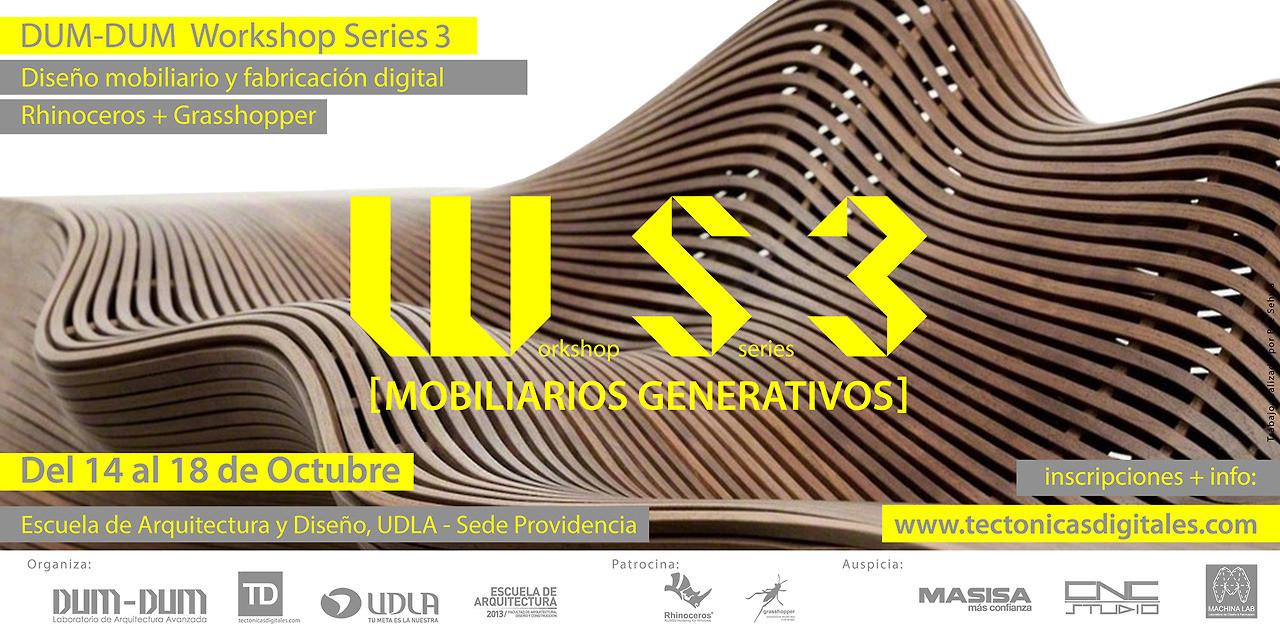 """WORKSHOP SERIES 3: """"MOBILIARIOS GENERATIVOS"""" en Santiago de Chile / Dum Dum Lab [¡Sorteamos un Cupo!]"""