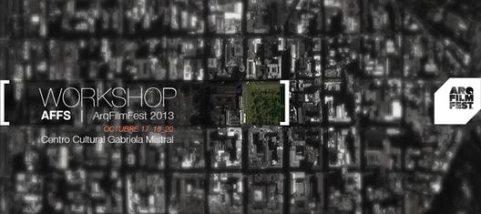 Workshop ARQFILMFEST Santiago [Sorteamos dos cupos]