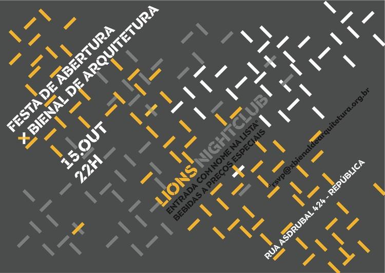 FESTA DE ABERTURA da X Bienal de Arquitetura!, Cortesia de X Bienal de Arquitetura de São Paulo