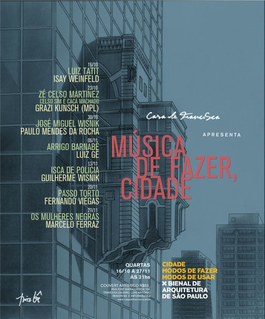 """Casa de Francisca:  """" Música de Fazer Cidade """"  na  X Bienal de Arquitetura de São Paulo, Cortesia de X Bienal de Arquitetura de São Paulo"""