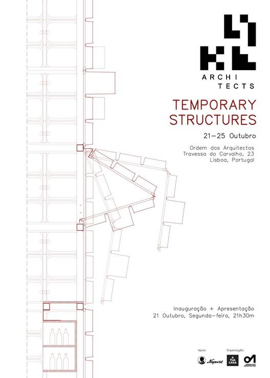 """Exposição """"Temporary Structures"""" na Sede da Ordem dos Arquitectos, em Lisboa"""