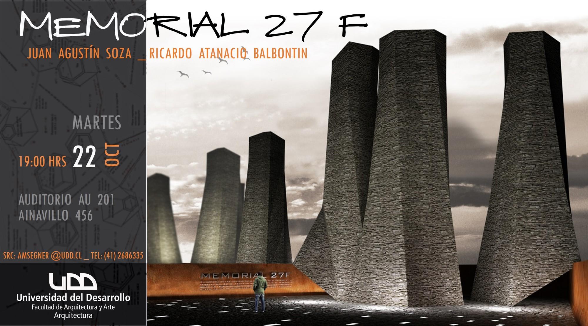 Memorial 27F, arquitectos Ricardo Atanacio Balbontin y Juan Agustín Soza en charla UDD, Courtesy of UDD