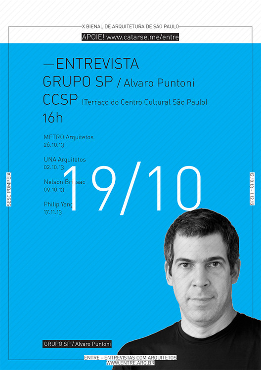 ENTRE - Exposição e conversas com Arquitetos - 19/10 - Álvaro Puntoni, Cortesia de ENTRE