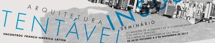 Seminário Arquitetura Insustentável , Cortesia de X Bienal de Arquitetura de São Paulo