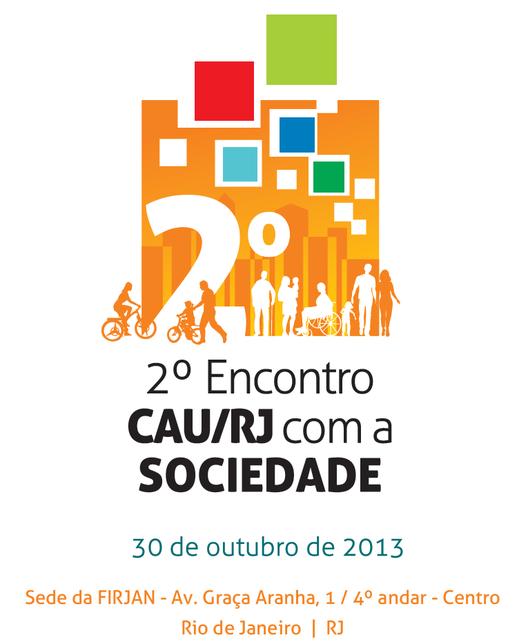 Eventos promovidos pelo CAU/RJ debatem o papel social da Arquitetura
