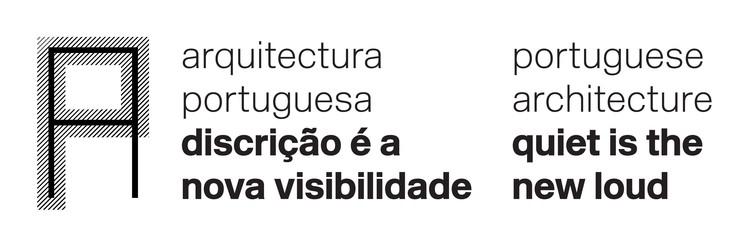 SEMINÁRIOS E PALESTRAS:  Arquitetura Portuguesa – Discrição é a Nova Visibilidade, Cortesia de Estratégia Urbana