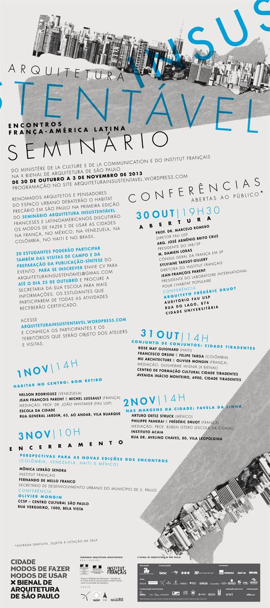 Arquitetura [In]sustentável em debate  - Importantes nomes da arquitetura e do urbanismo discutem o habitat precário em São Paulo , Cortesia de X Bienal de Arquitetura de São Paulo