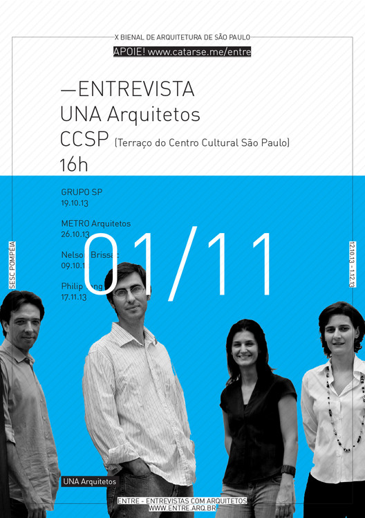 ENTRE - Exposição e conversas com Arquitetos - 02/11 - UNA Arquitetos , Cortesia de ENTRE