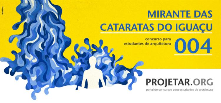 Projetar.org lança Concurso 004 – Mirante das Cataratas do Iguaçu, Cortesia de Projetar.org