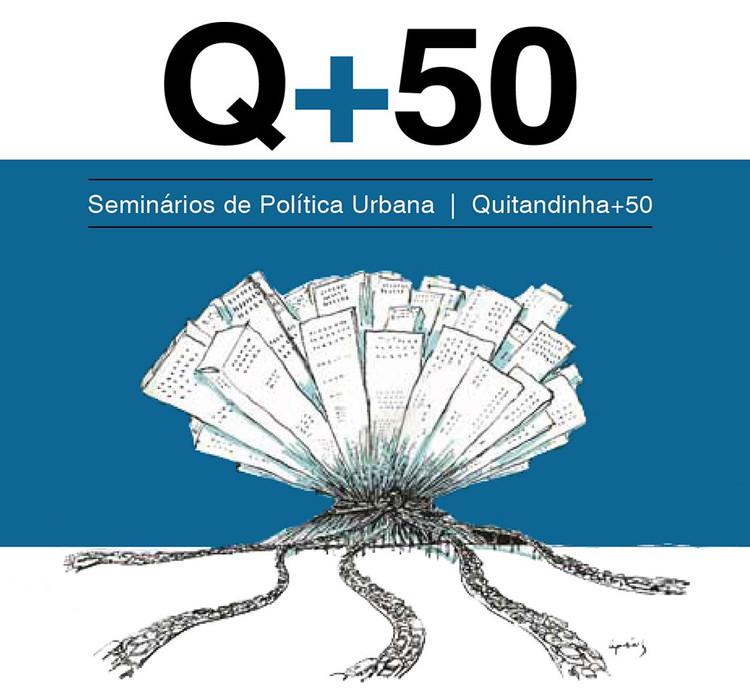 Programação do encerramento do Ciclo de Política Urbana Q+50