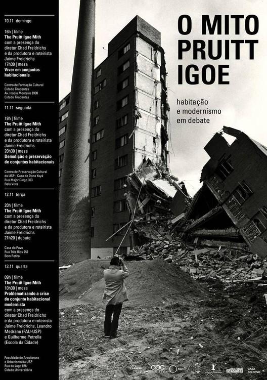 """Exibição do filme """"O Mito Pruitt Igoe"""" na X Bienal de Arquitetura de São Paulo, Cortesia de X Bienal de Arquitetura de São Paulo"""